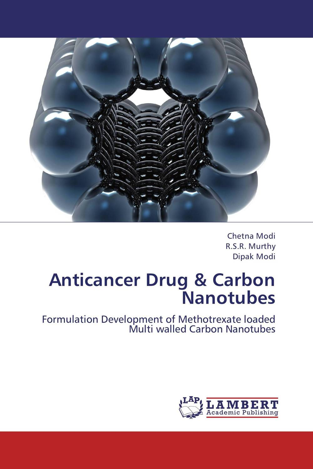Anticancer Drug & Carbon Nanotubes atamjit singh pal paramjit kaur khinda and amarjit singh gill local drug delivery from concept to clinical applications
