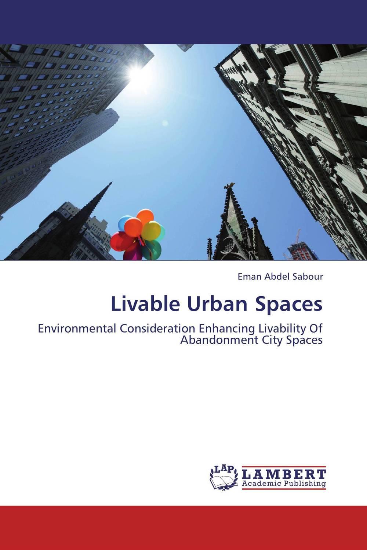 Livable Urban Spaces abandoned villages