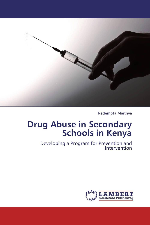 Drug Abuse in Secondary Schools in Kenya techniques used in managing drug abuse in secondary schools in kenya