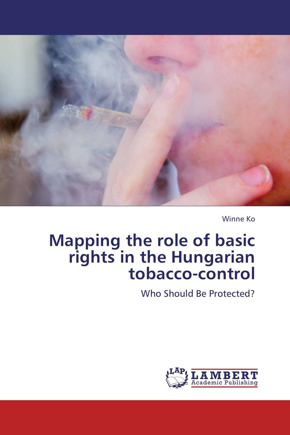 Mapping the role of basic rights in the Hungarian tobacco-control the role of legal feeling in the criminal legislation