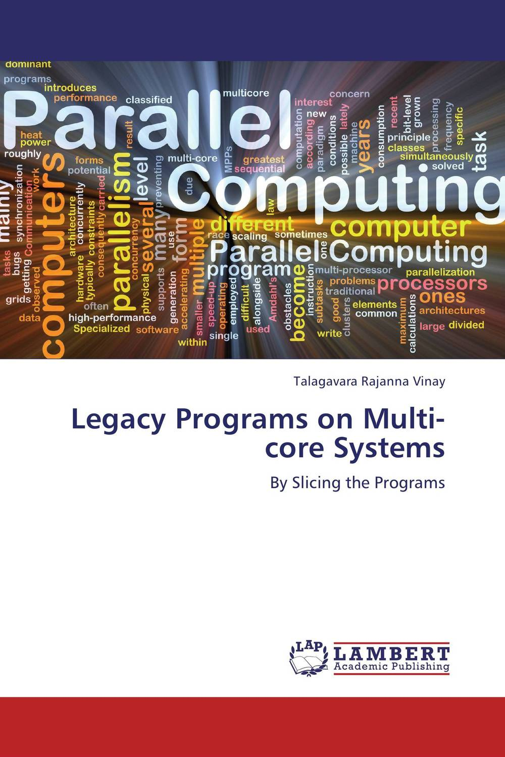 Legacy Programs on Multi-core Systems hardware man in the machine