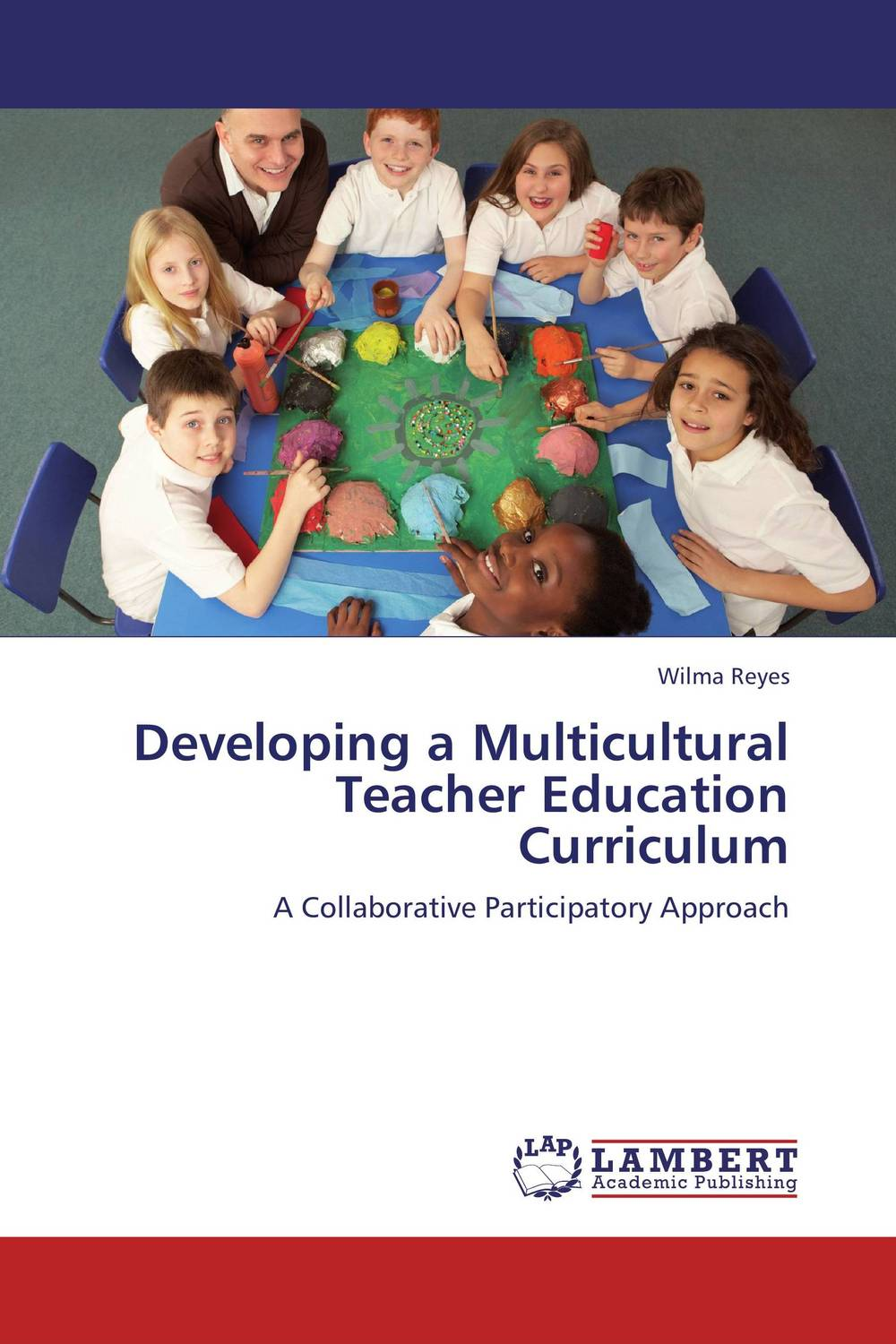 Developing a Multicultural Teacher Education Curriculum reflective approach to education