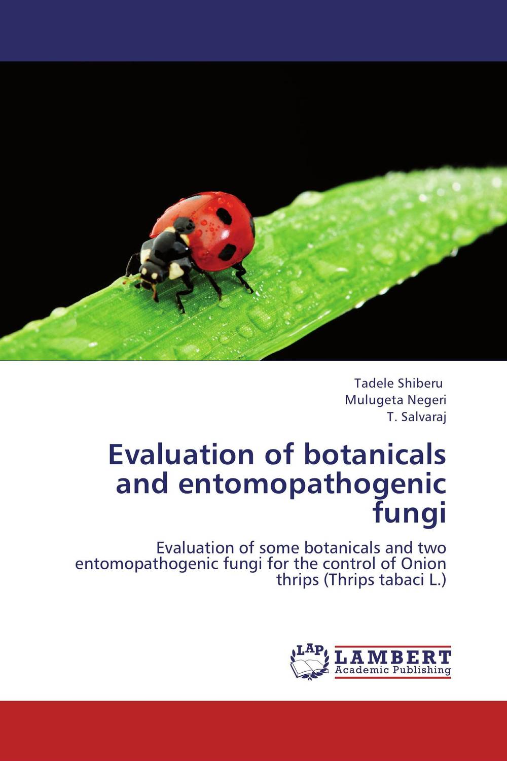 Evaluation of botanicals and entomopathogenic fungi evaluation and developing an onion peeling system