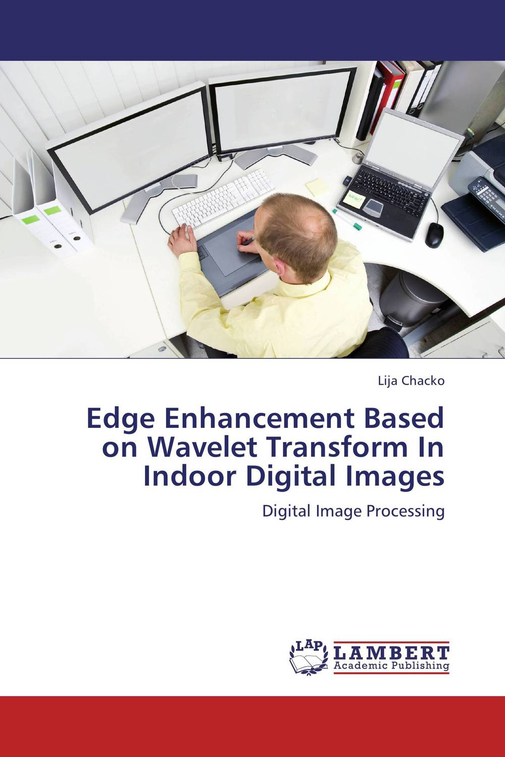 Edge Enhancement Based on Wavelet Transform In Indoor Digital Images a novel separation technique using hydrotropes