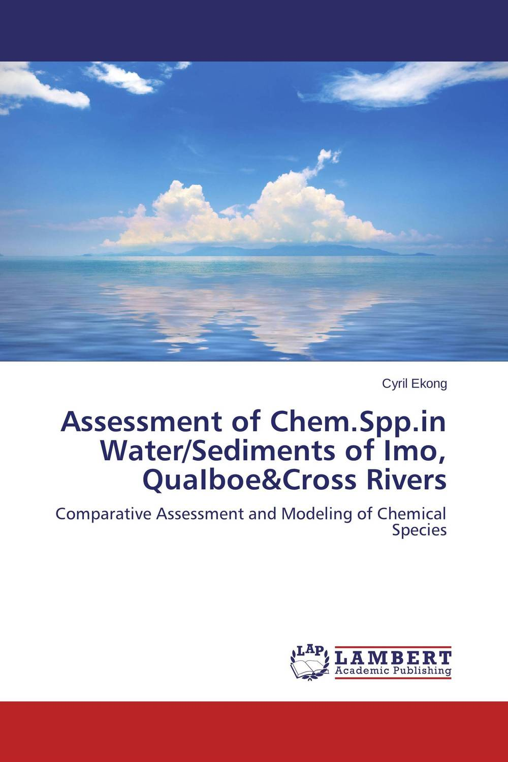 Assessment of Chem.Spp.in Water/Sediments of Imo, QuaIboe&Cross Rivers fda 4813 replaceable core filter driers are designed to be used in both the liquid and suction lines of water chiller systems