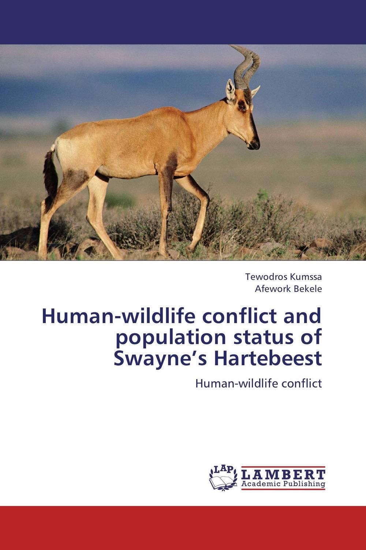 Human-wildlife conflict and population status of Swayne's Hartebeest human wildlife conflict exemplefied in zegie peninsula