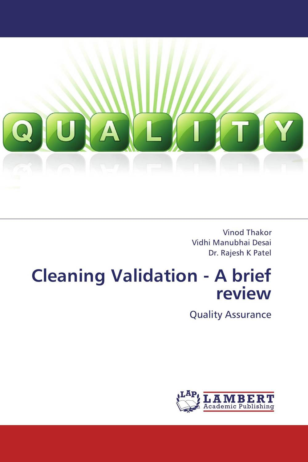 Cleaning Validation - A brief review proving