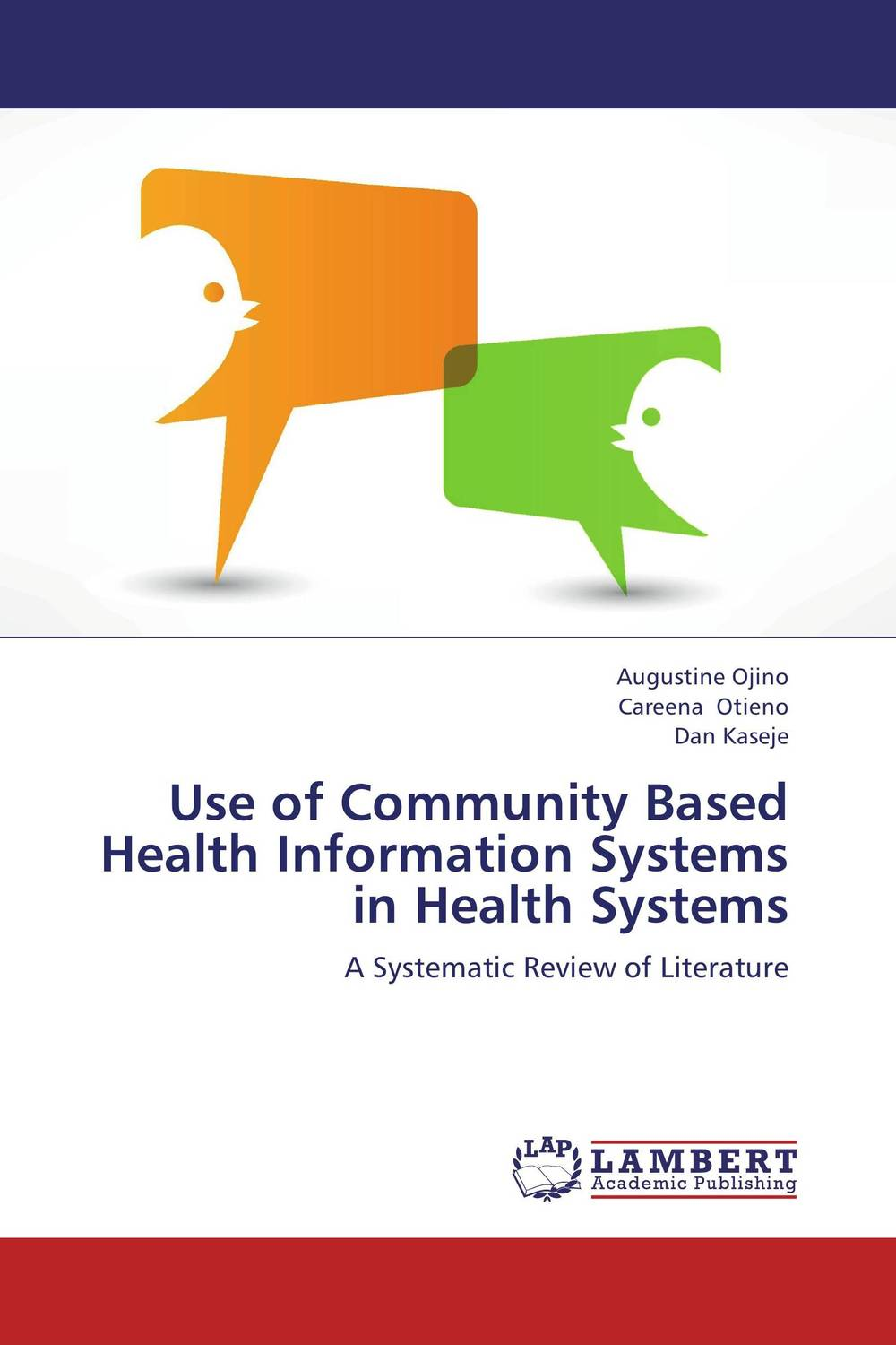 Use of Community Based Health Information Systems in Health Systems catalog 2003 information systems and decision sciences cat alog