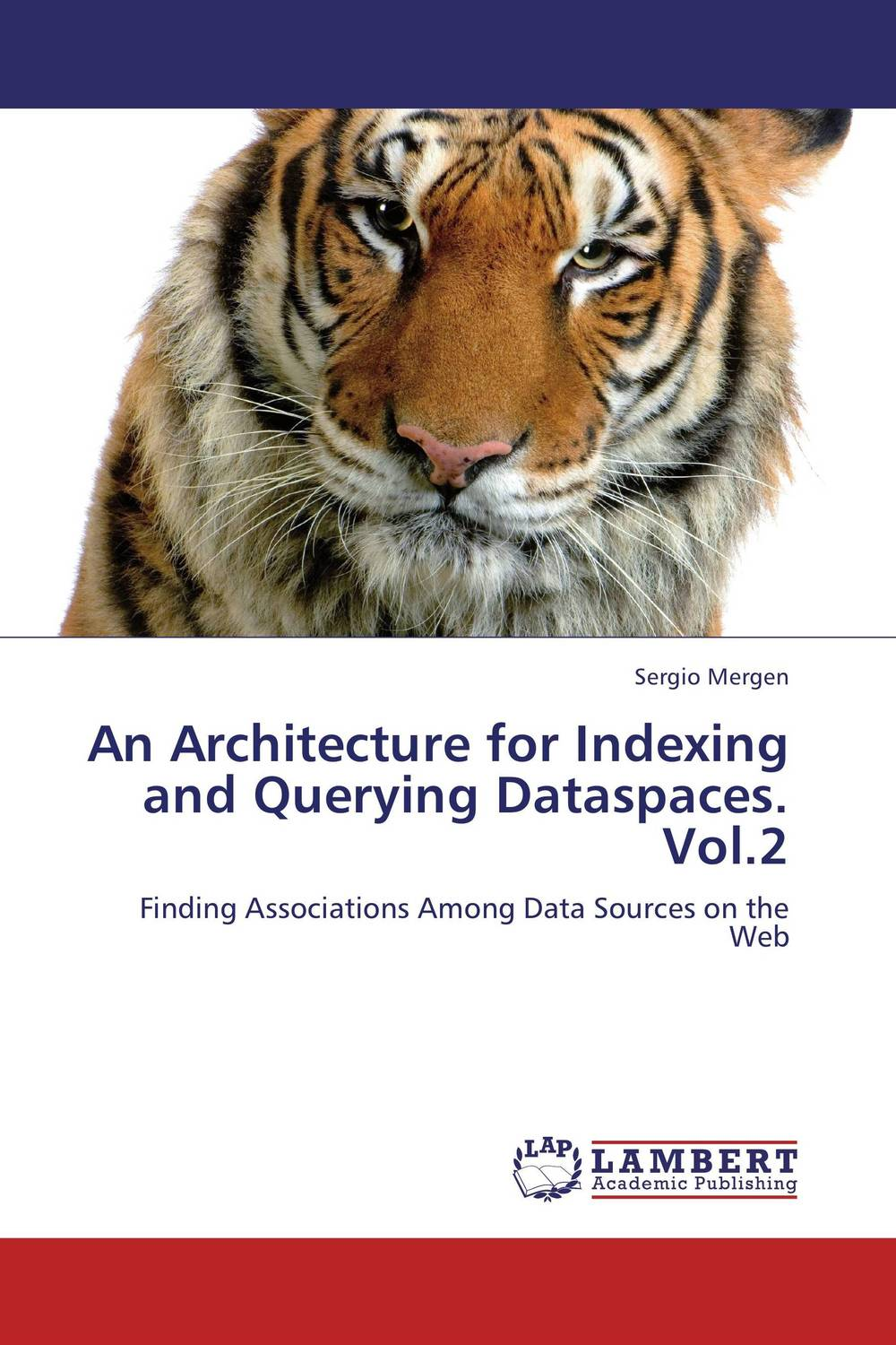 An Architecture for Indexing and Querying Dataspaces. Vol.2