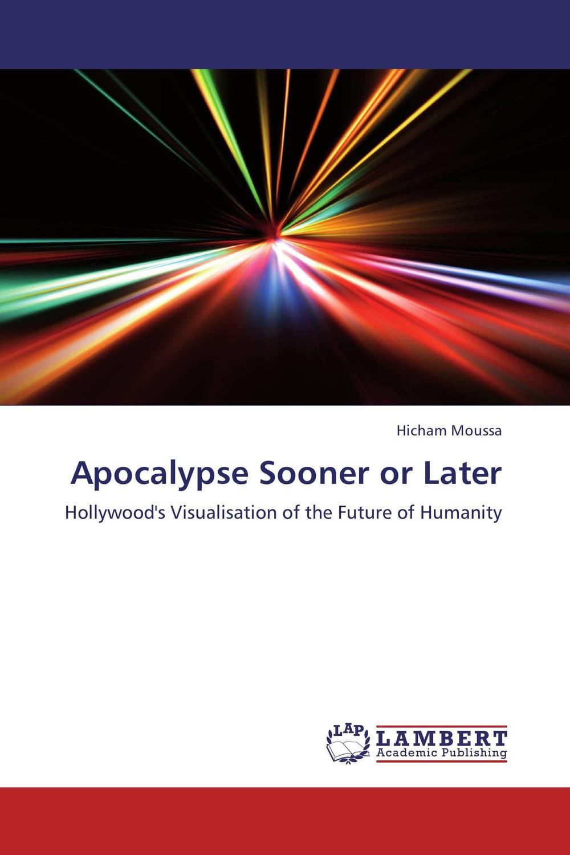 Apocalypse Sooner or Later the apocalypse john of patmos