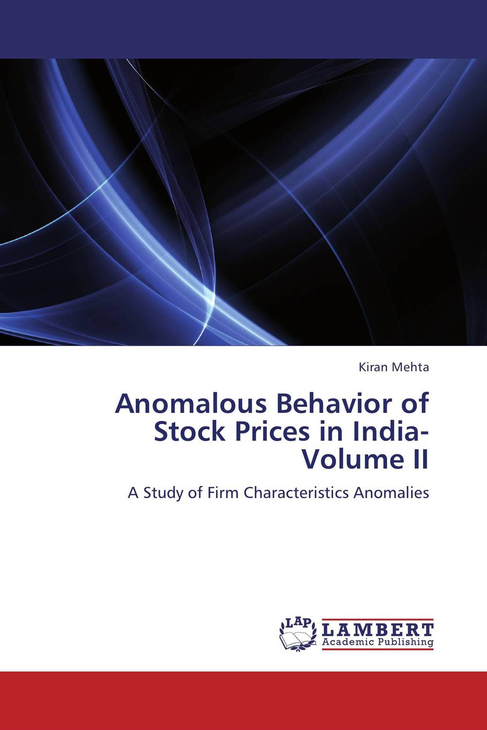 Anomalous Behavior of Stock Prices in India- Volume II