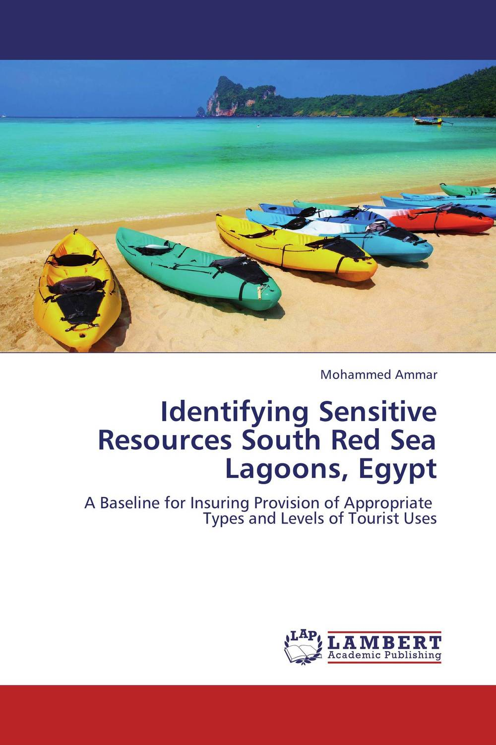Identifying Sensitive Resources South Red Sea Lagoons, Egypt nutrient dynamics in a pristine subtropical lagoon estuarine system