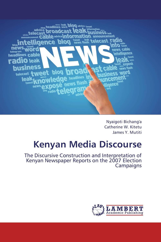 Kenyan Media Discourse a critical analysis of the mass media freedom in uganda