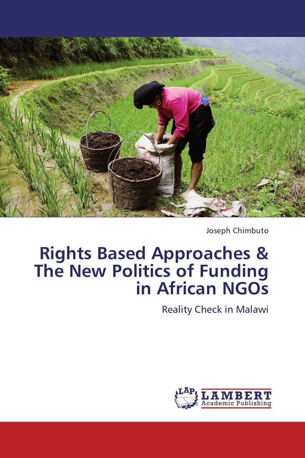 Rights Based Approaches & The New Politics of Funding in African NGOs