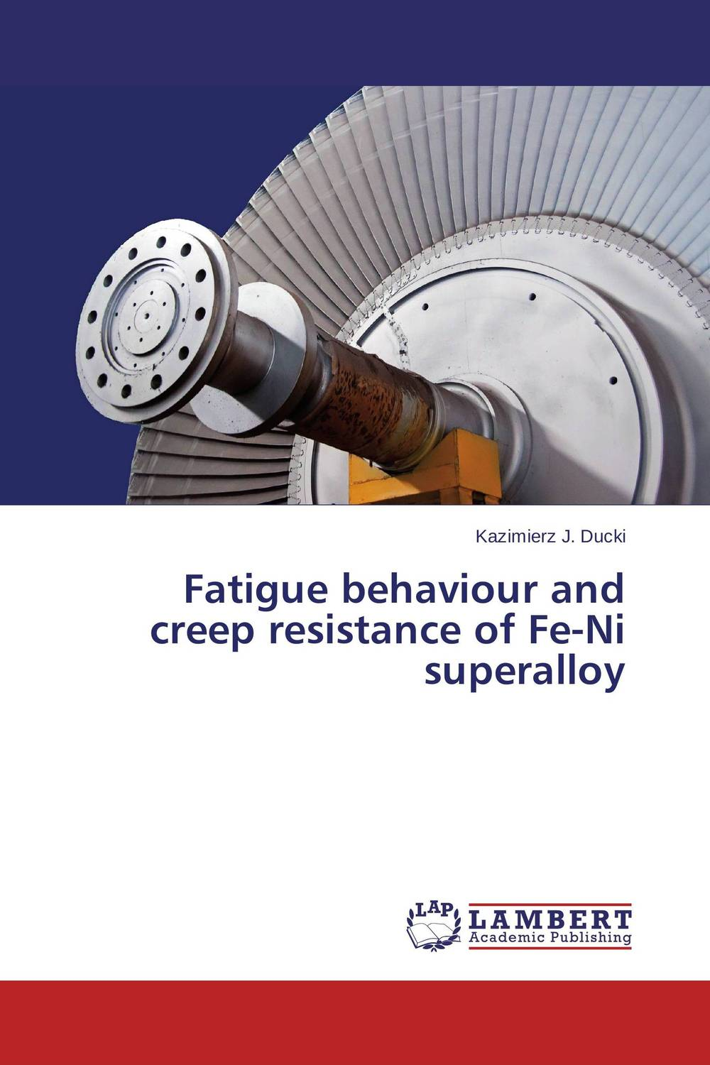 все цены на Fatigue behaviour and creep resistance of Fe-Ni superalloy в интернете