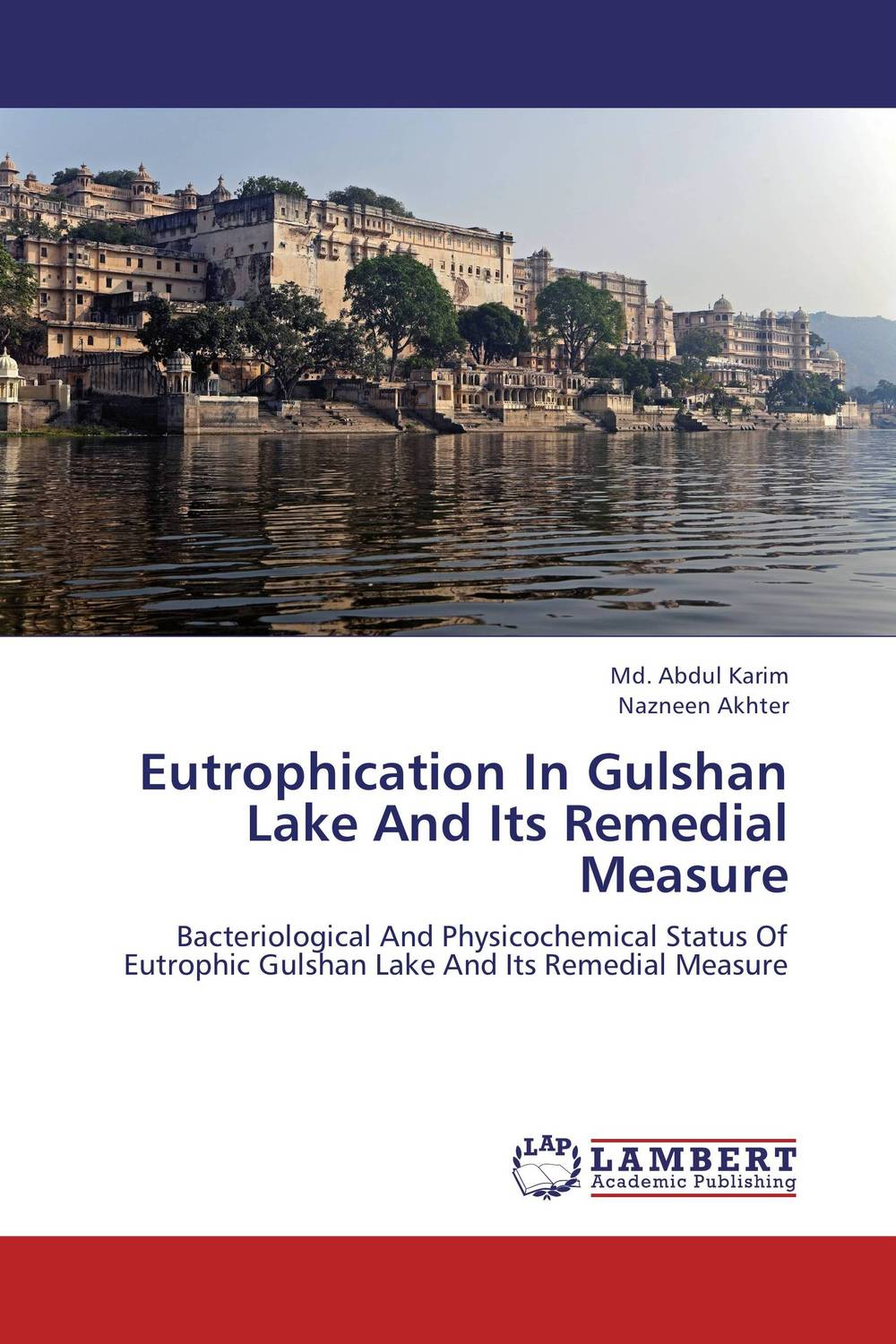 Eutrophication In Gulshan Lake And Its Remedial Measure ranju bansal rakesh yadav and gulshan kumar asthma molecular basis and treatment approaches