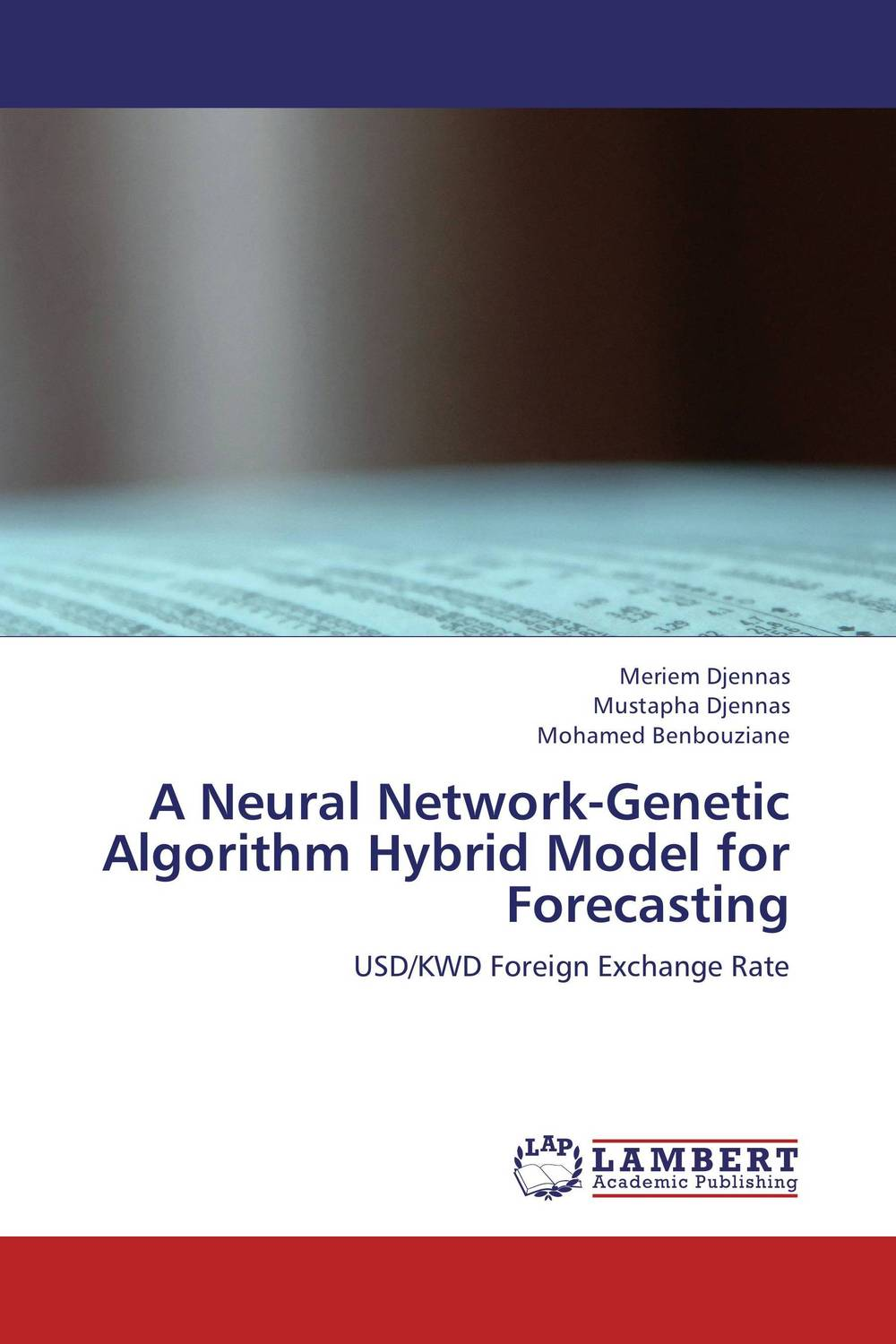 A Neural Network-Genetic Algorithm Hybrid Model for Forecasting lh officer an econometric model of canada under the fluctuating exchange rate