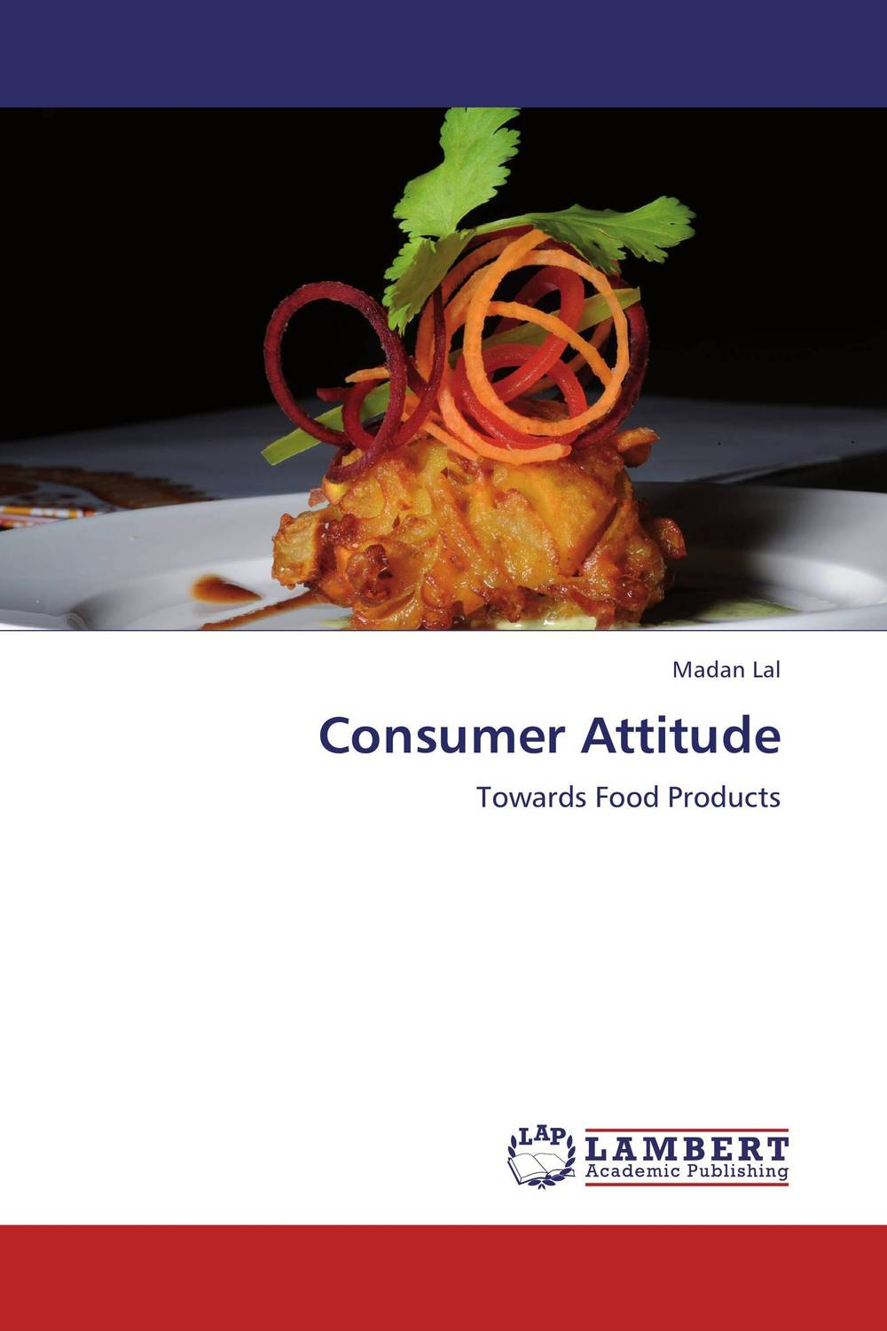Consumer Attitude the effect of advertisement on consumer behavior and brand preference