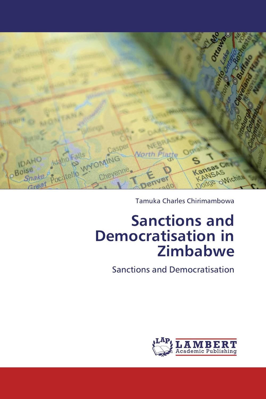 цена на Sanctions and Democratisation in Zimbabwe