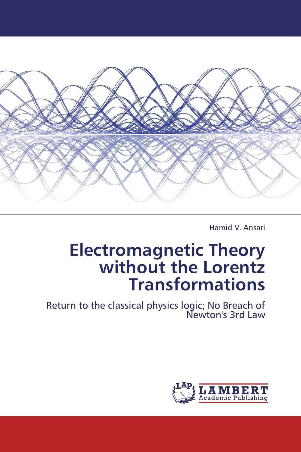 Electromagnetic Theory without the Lorentz Transformations relativistic theory of electron transport in magnetic layers