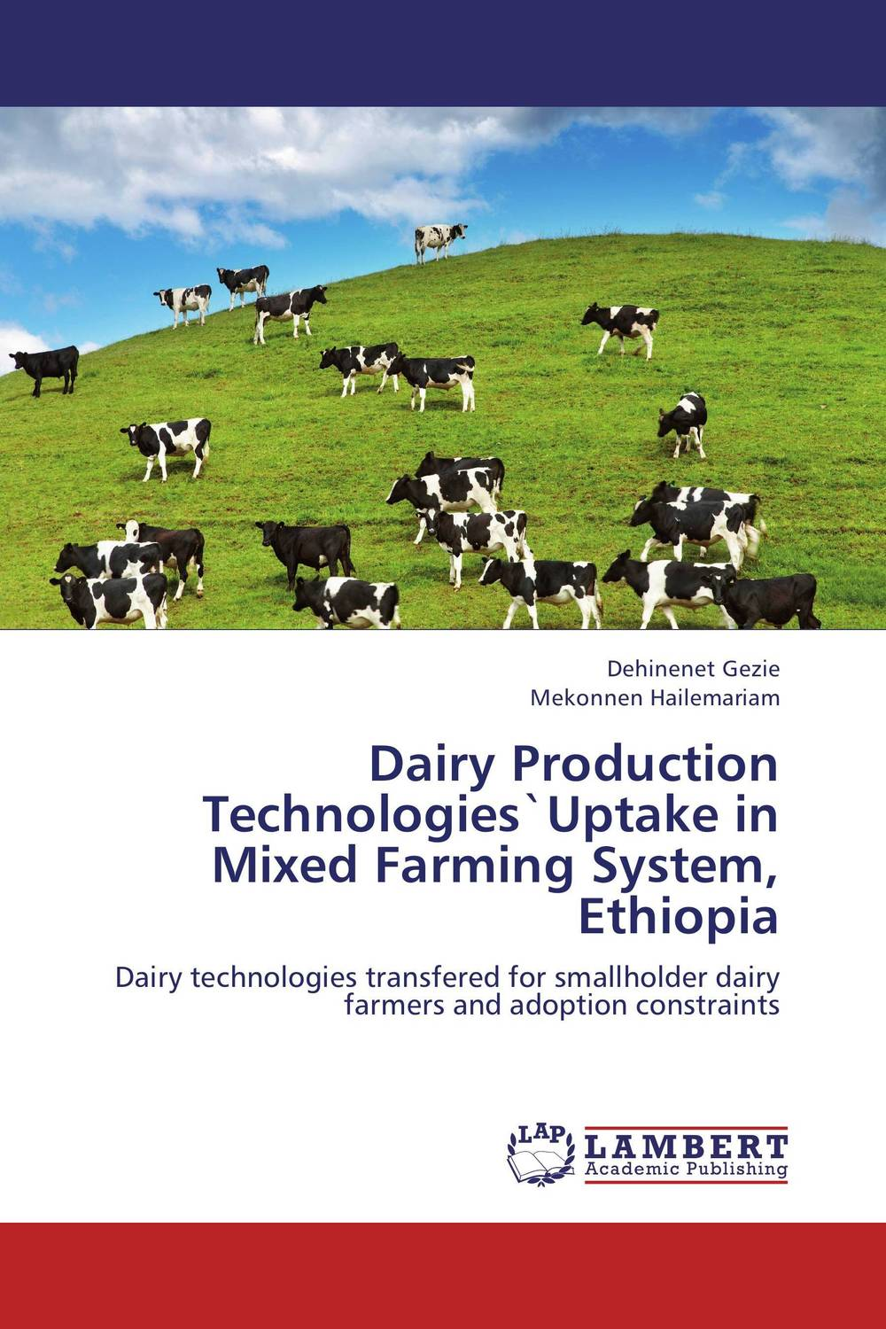 Dairy Production Technologies`Uptake in Mixed Farming System, Ethiopia rakesh kumar tiwari and rajendra prasad ojha conformation and stability of mixed dna triplex