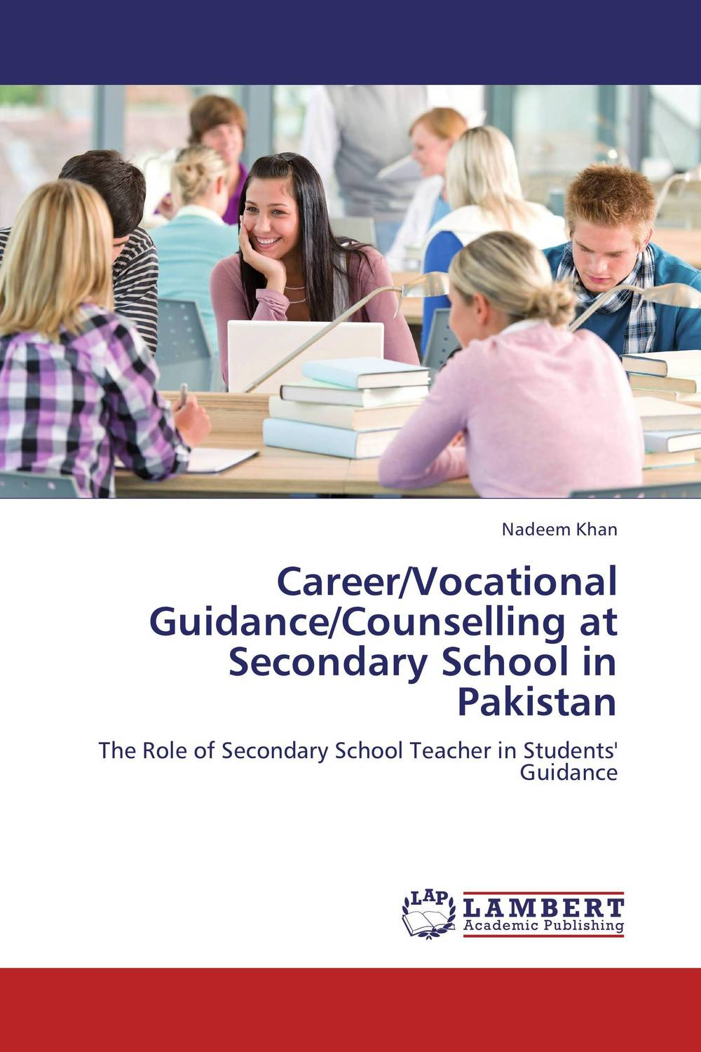 Career/Vocational Guidance/Counselling at Secondary School in Pakistan exploring issues in teaching writing in esl at secondary school level