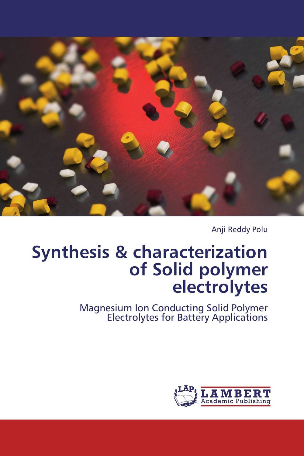 Synthesis & characterization of Solid polymer electrolytes purnima sareen sundeep kumar and rakesh singh molecular and pathological characterization of slow rusting in wheat