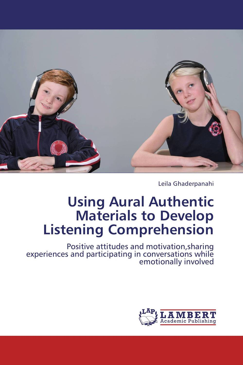 Using Aural Authentic Materials to Develop Listening Comprehension evaluating communicative materials
