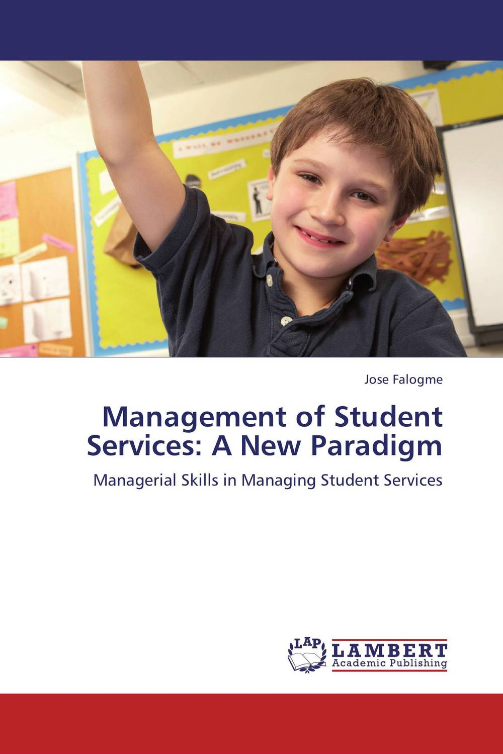 Management of Student Services: A New Paradigm