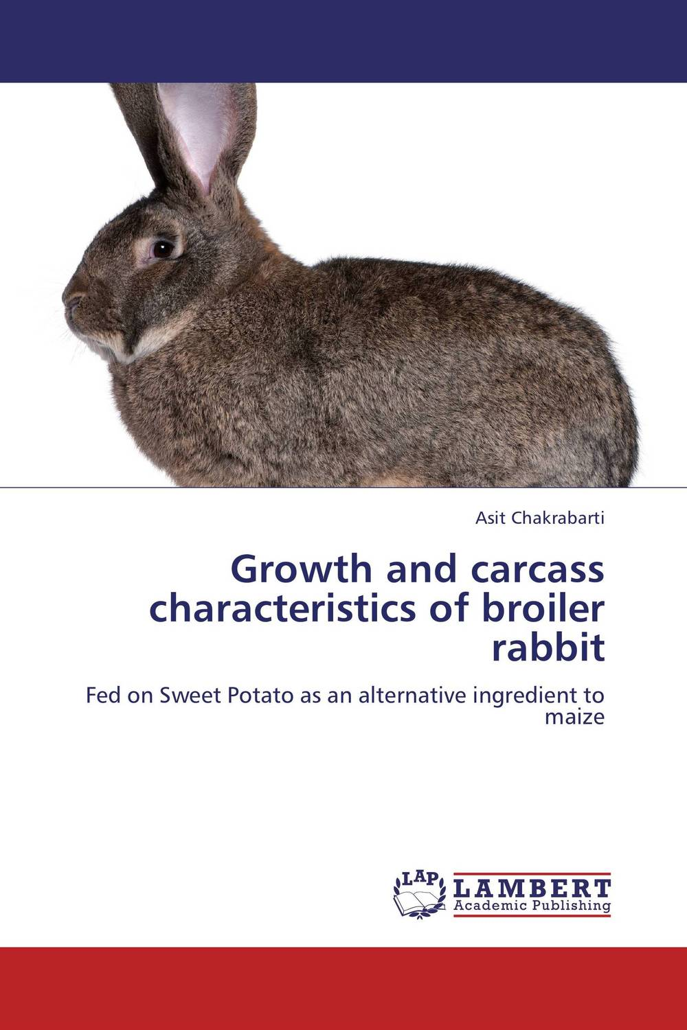 Growth and carcass characteristics of broiler rabbit some postpartum characteristics of rabbit doe