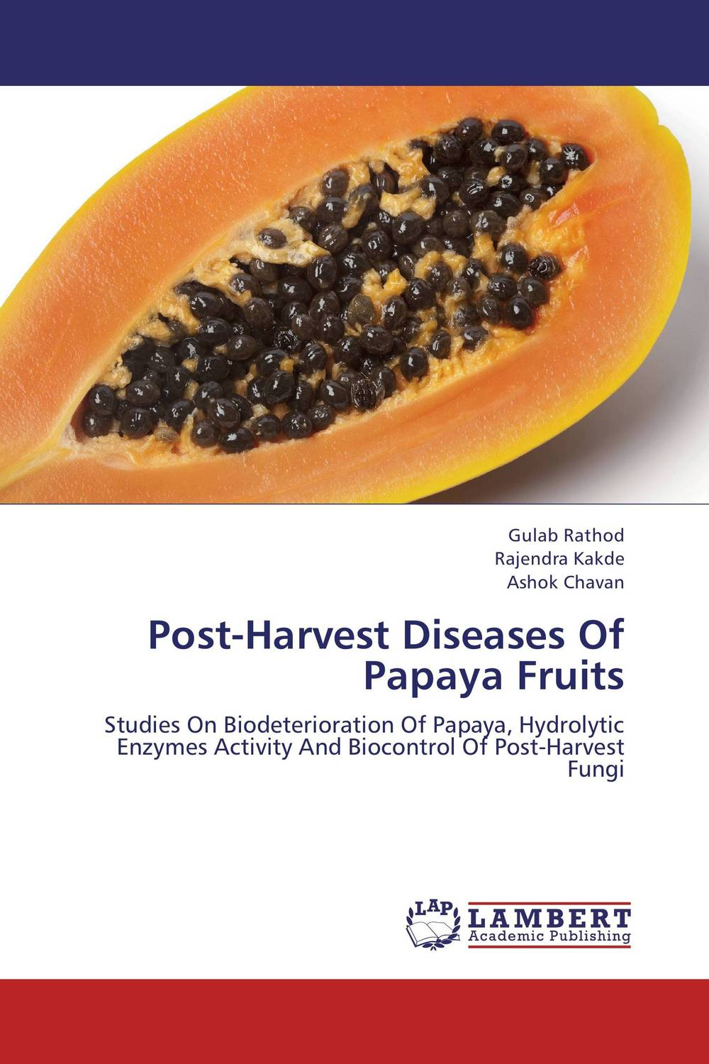 Post-Harvest Diseases Of Papaya Fruits augmented cellulase production by mutagenesis of trichoderma viride