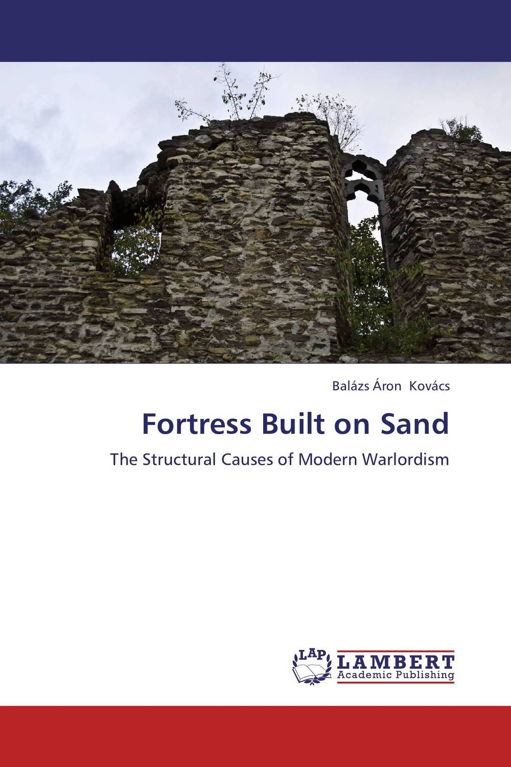 Fortress Built on Sand affair of state an