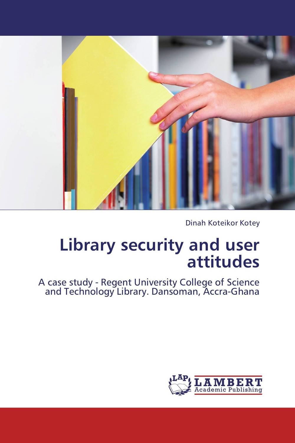 Library security and user attitudes the invisible library