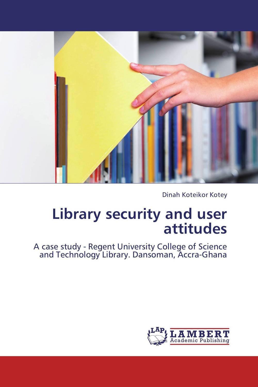 Library security and user attitudes кальсоны user кальсоны