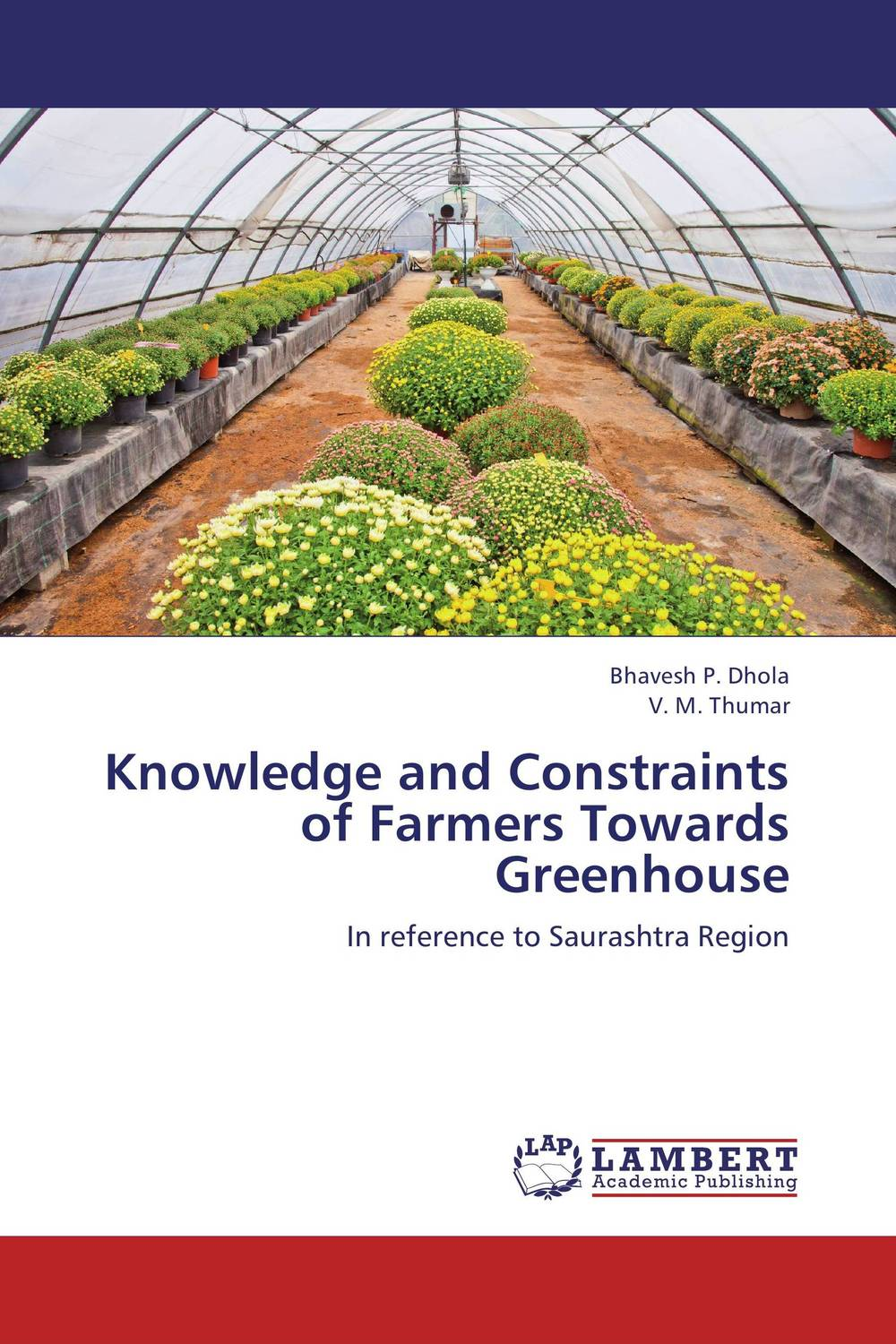 Knowledge and Constraints of Farmers Towards Greenhouse the failure of economic nationalism in slovenia s transition