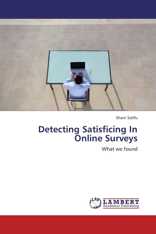 Detecting Satisficing In Online Surveys muhammad safdar internet use behavior and attitude of college students