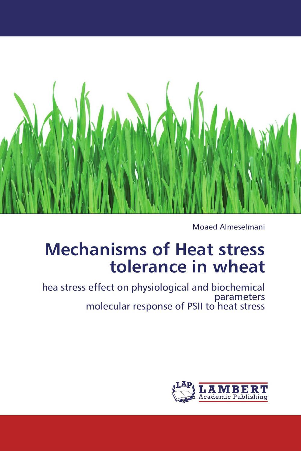 Mechanisms of Heat stress tolerance in wheat