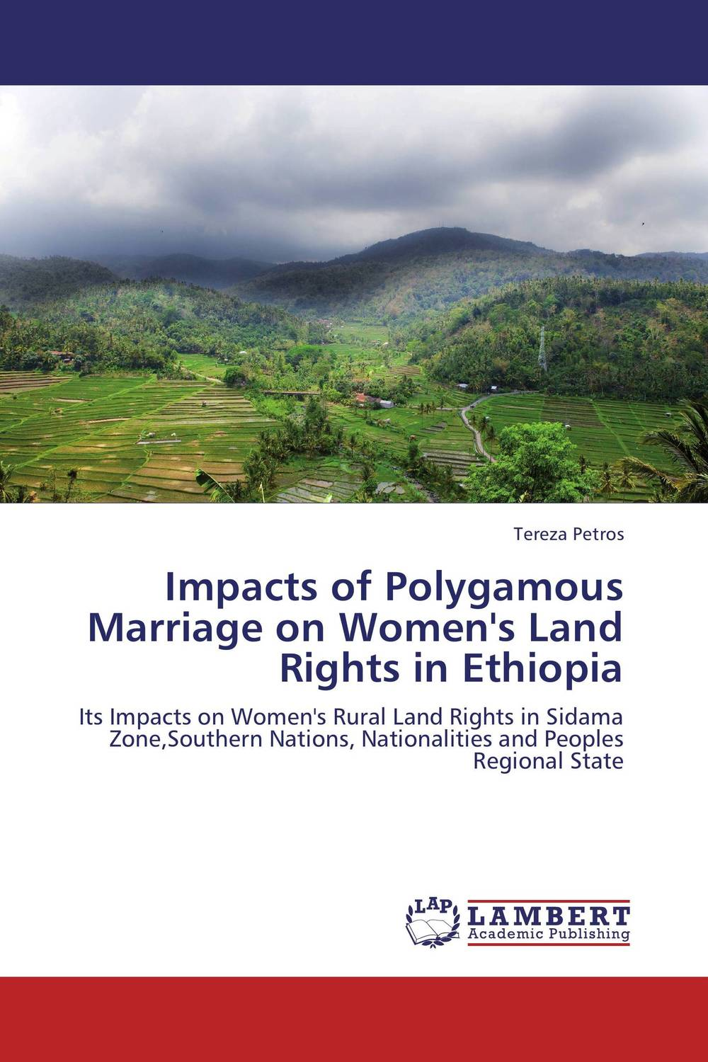 Impacts of Polygamous Marriage on Women's Land Rights in Ethiopia