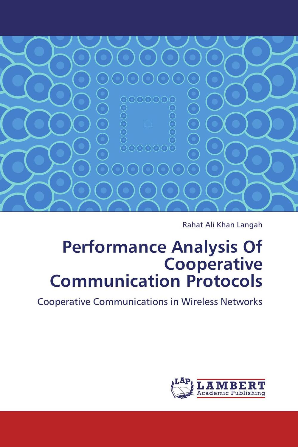 Performance Analysis Of Cooperative Communication Protocols  sagar raj mahat and rajendra dhakal performance analysis of df relay with keyhole and correlation effects