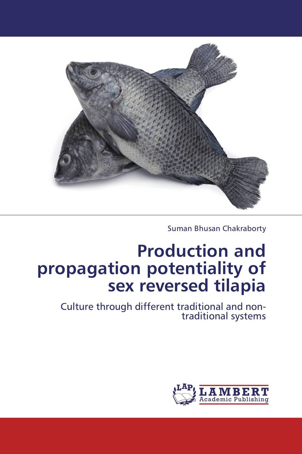 Production and propagation potentiality of sex reversed tilapia kamala gharti sahar and mixed sex nile tilapia in polyculture