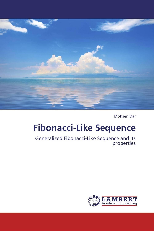 Fibonacci-Like Sequence generalization of fibonacci sequence