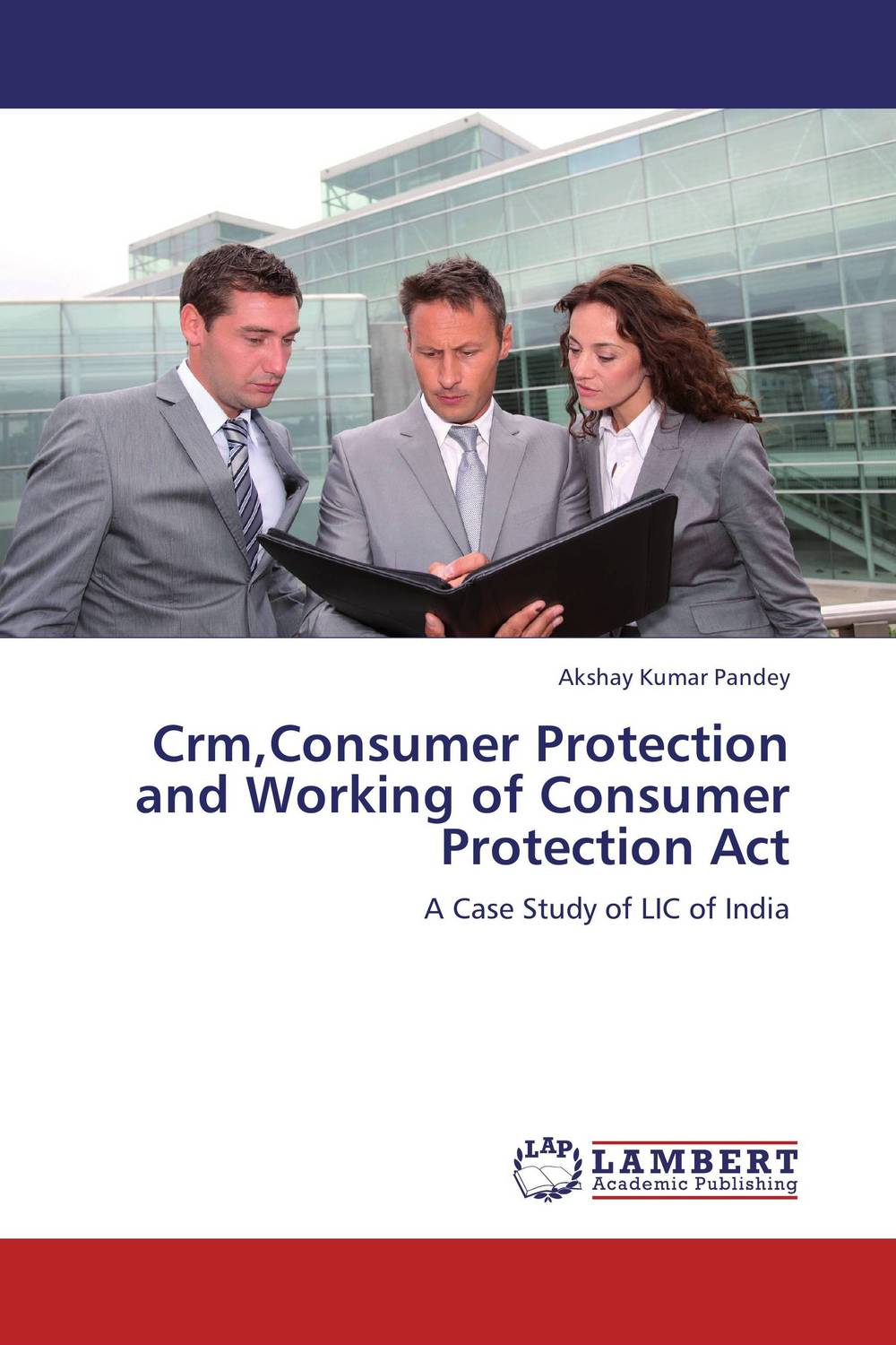 Crm,Consumer Protection and Working of Consumer Protection Act
