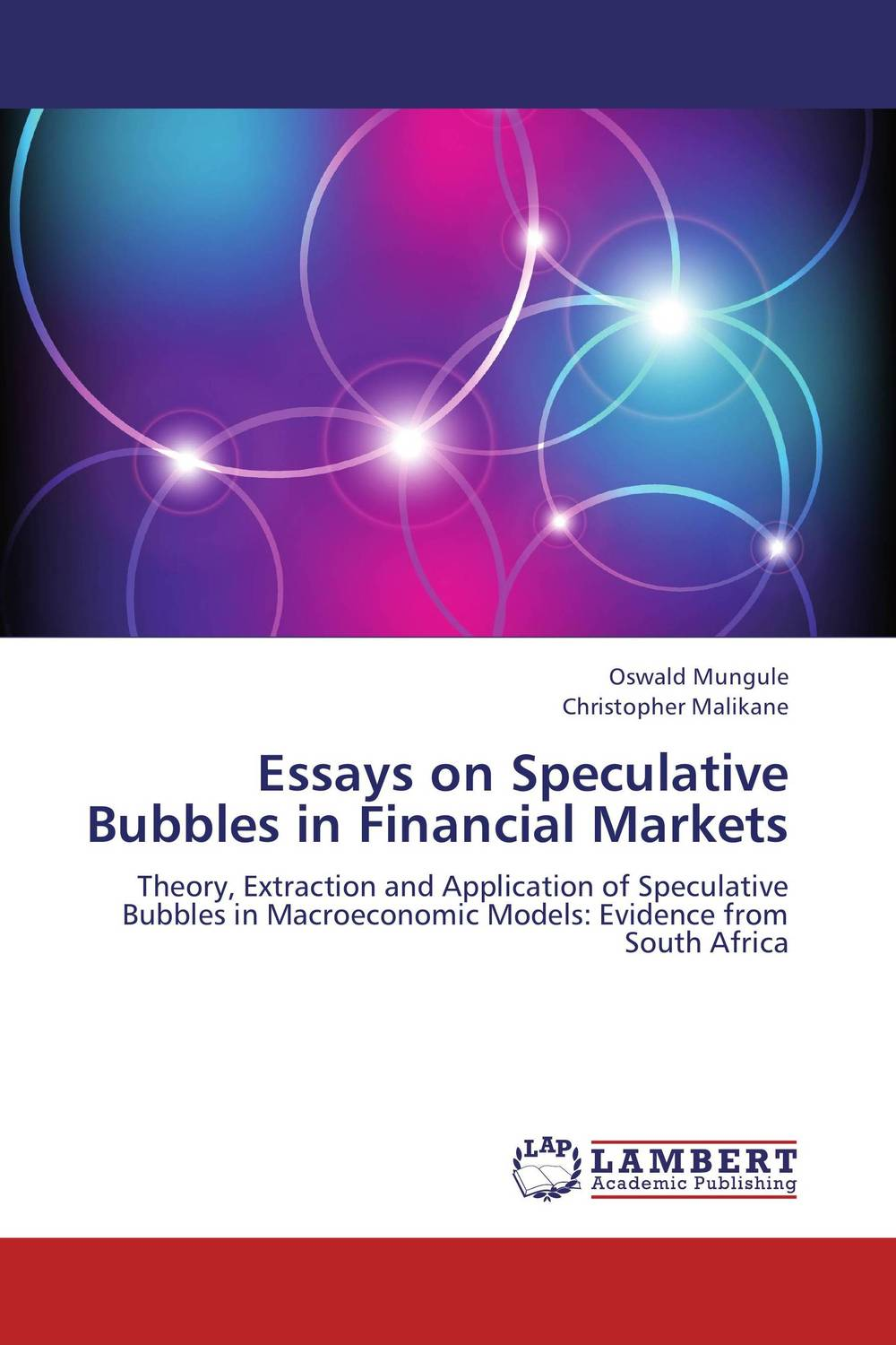 Essays on Speculative Bubbles in Financial Markets rifki ismal islamic banking in indonesia new perspectives on monetary and financial issues