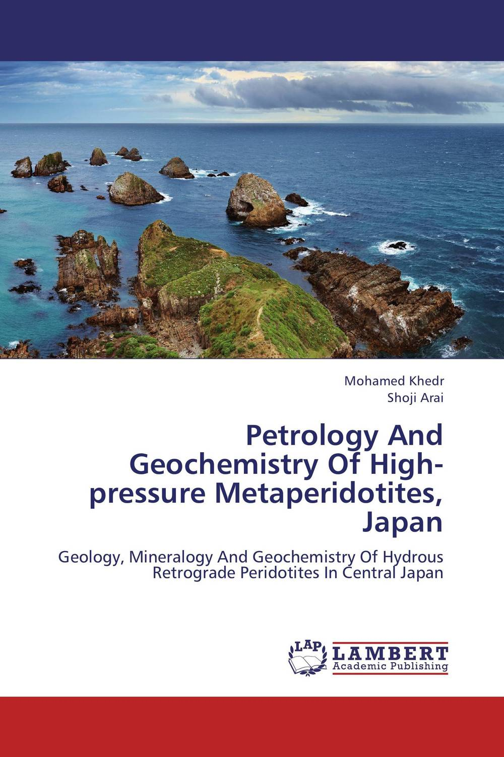 Petrology And Geochemistry Of High-pressure Metaperidotites, Japan nforba melvin tamnta and cheo emmanuel suh regolith geochemistry and mineralogy derived from itabirite