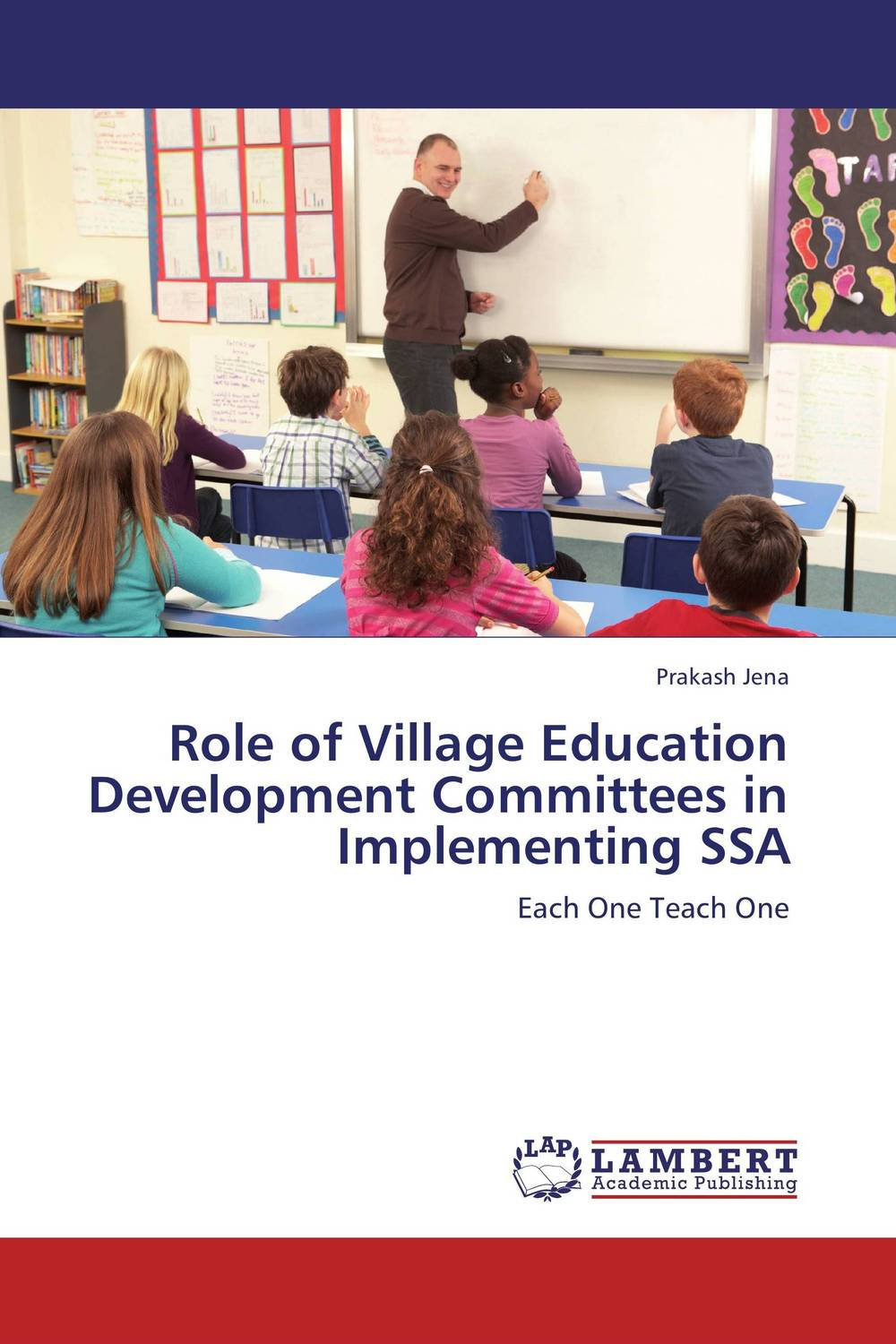 Role of Village Education Development Committees in Implementing SSA role of school leadership in promoting moral integrity among students
