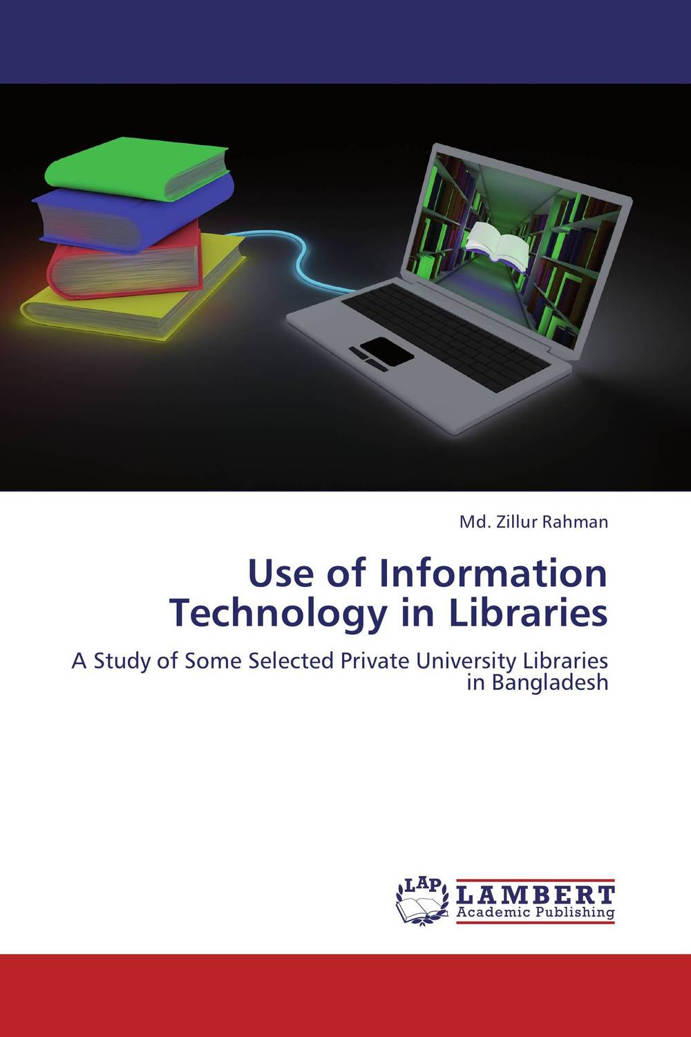 Use of Information Technology in Libraries md mukhlesur rahman technology in library operations and services