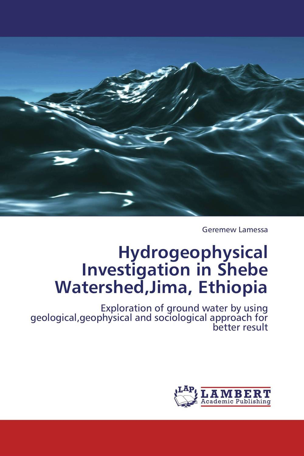 Hydrogeophysical Investigation in Shebe Watershed,Jima, Ethiopia surface and ground water interaction