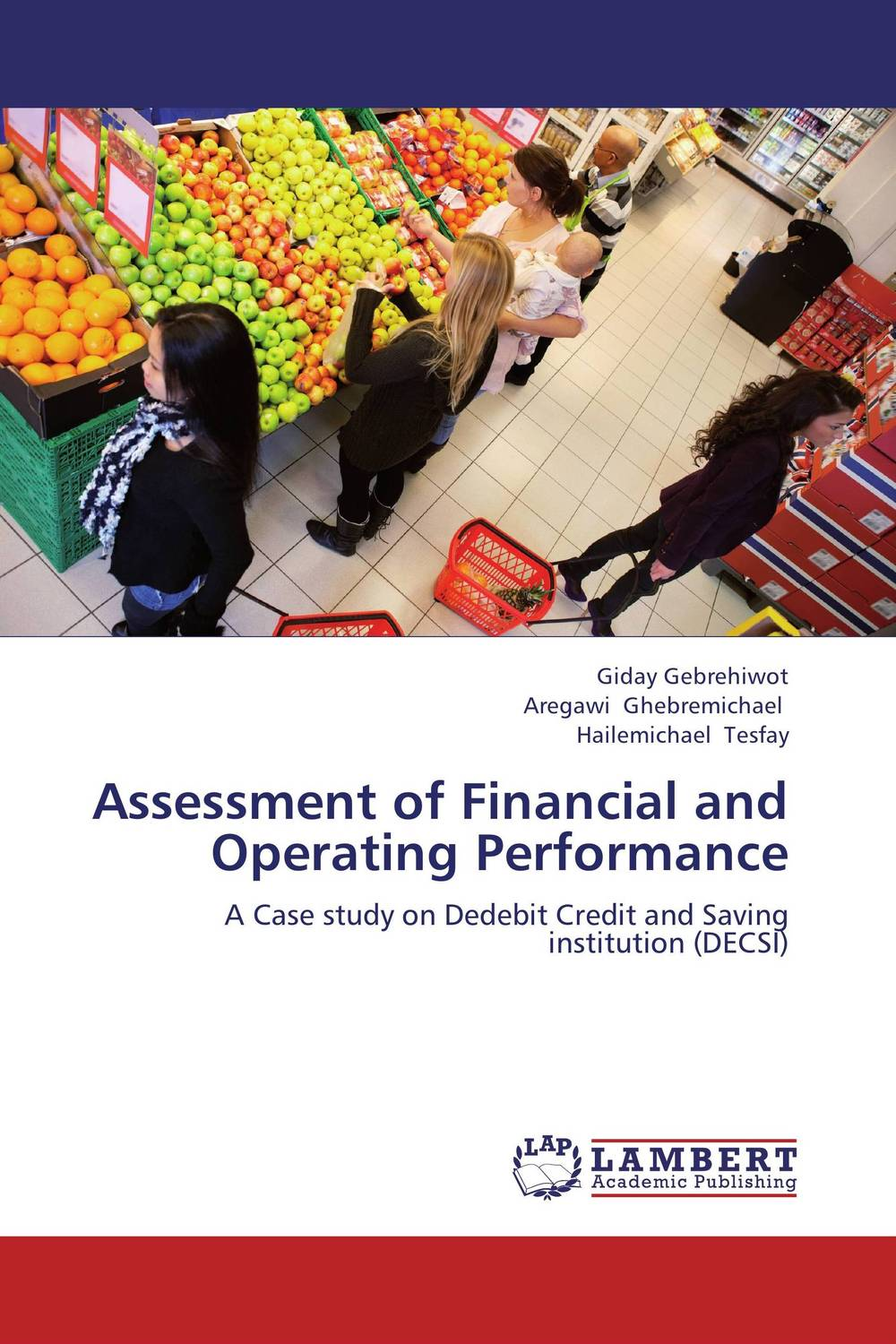 Assessment of Financial and Operating Performance the borrowers