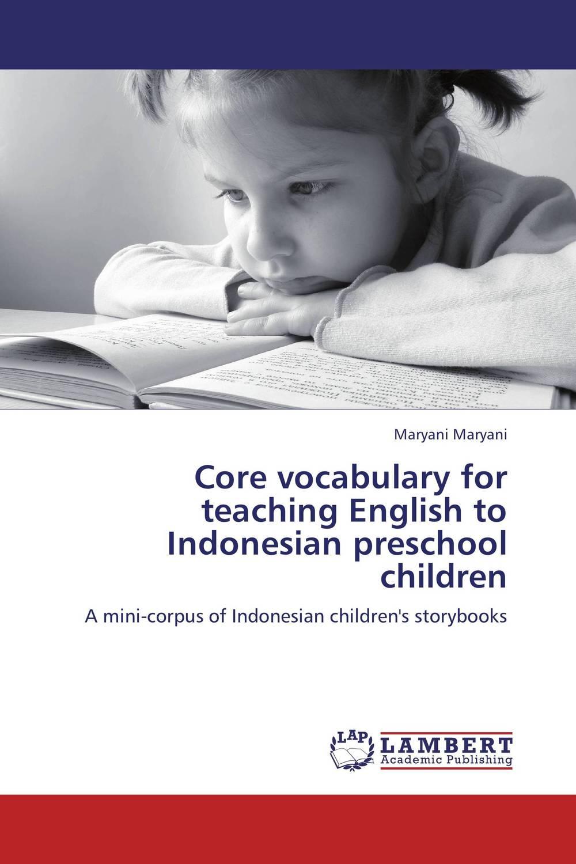 Core vocabulary for teaching English to Indonesian preschool children mastering english prepositions