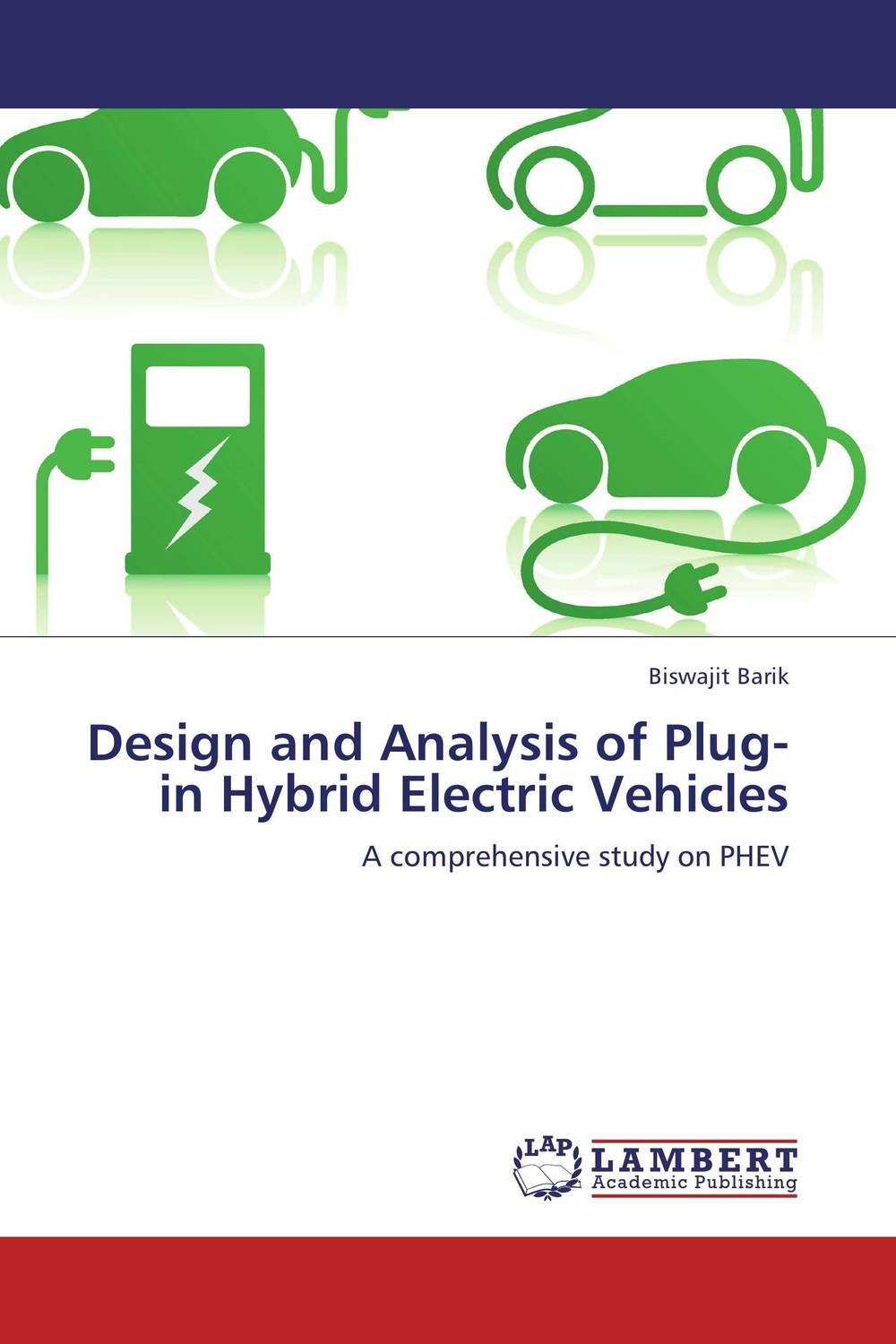 Design and Analysis of Plug-in Hybrid Electric Vehicles